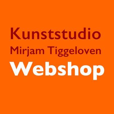 Webshop Kunststudio Mirjam Tiggeloven